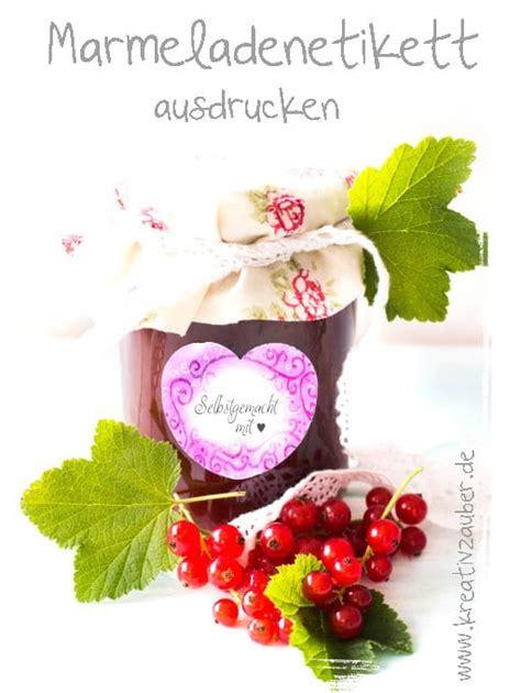 Marmeladen Etiketten Drucken Kostenlos by Marmeladenetiketten Kostenlos Ausdrucken Kreativ Zauber