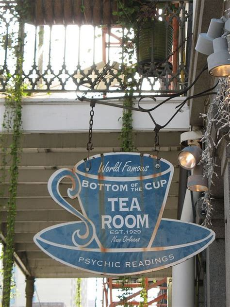 Tea Room New Orleans by Bottom Of The Cup Quarter New Orleans Some