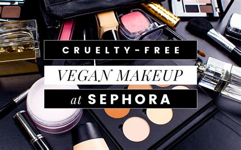 Mascara Sephora vegan makeup at sephora no parent company animal testing