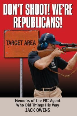 we republicans books don t shoot we re republicans owens 9781933909677