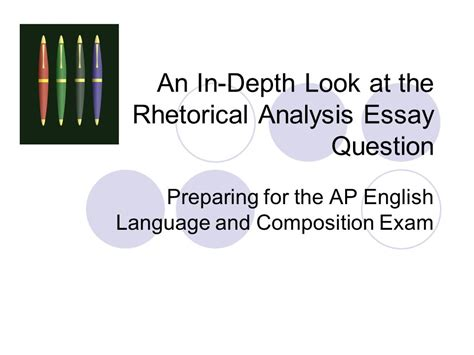 ap language and composition rhetorical analysis essay sle an in depth look at the rhetorical analysis essay question