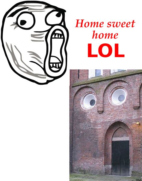 Lol Guy Meme - home sweet home lol lol guy know your meme