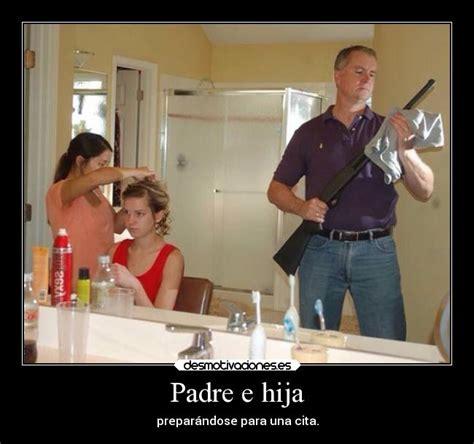 padre padre e hija culean en ausencia de su madre girls padre e hija desmotivaciones