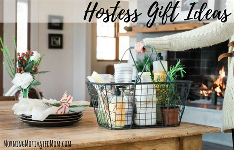 hostess gift ideas for dinner hostess gift ideas morning motivated mom