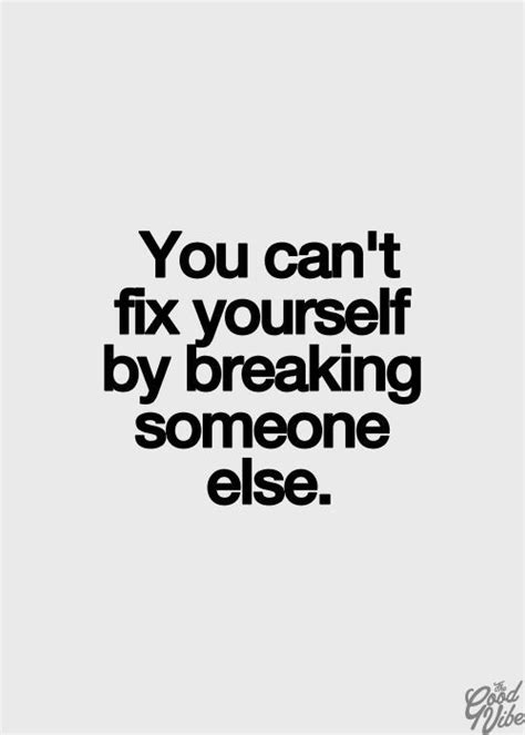 fix yourself 25 tips to stop ruining your relationships books 25 best bullying quotes on quotes about