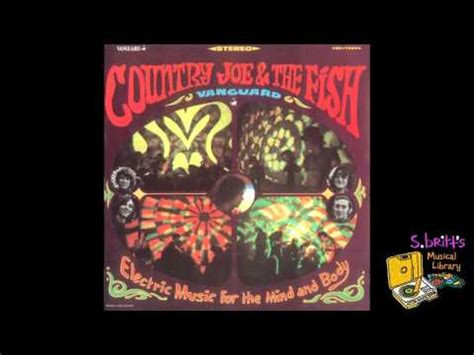 country joe and the fish section 43 country joe the fish quot section 43 quot youtube