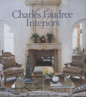 interior decorating books 471 best images about country french charles faudree on