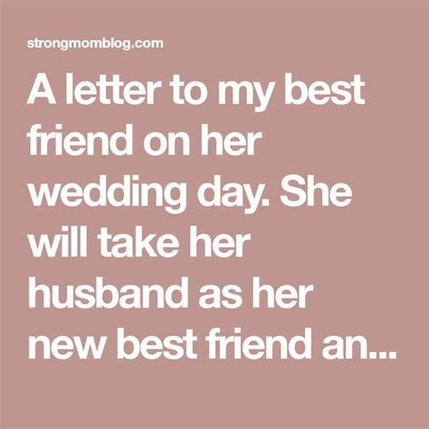 A letter to my best friend on her wedding day. She will