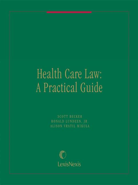 american bar association health law section health care law a practical guide lexisnexis store
