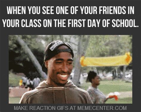 First Day Of Class Meme - when you see one of your friends in your class on the