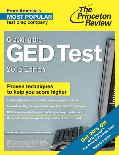 sle of ged test cracking the ged test 2015 with 2 practice tests by