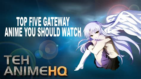 5 Animes You Should Be by Top 5 Gateway Anime You Should