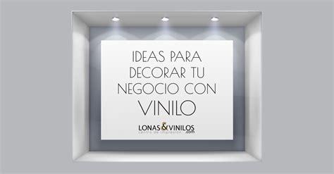 ideas de frases para un ideas para decorar tu negocio con vinilo blog lonasyvinilos