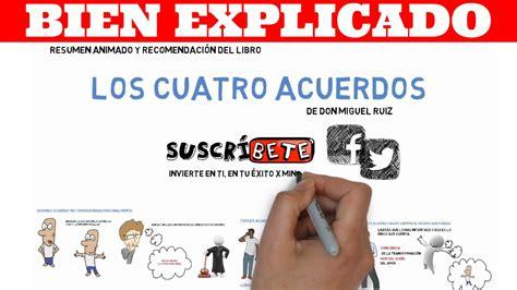 Resumen 4 Acuerdos by Los Cuatro Acuerdos De Don Miguel Ruiz Resumen Animado