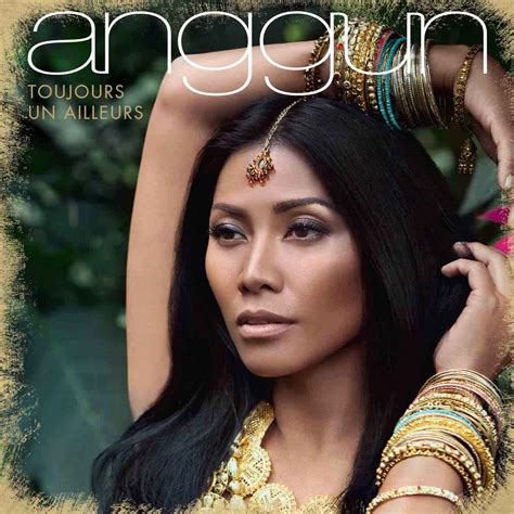 A N Anggun anggun quot florent pagny est mon mentor depuis vingt ans
