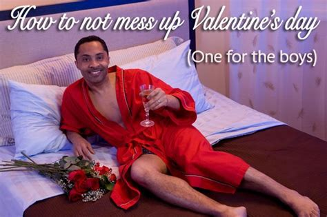 men s valentine s day a guide for men on how not to mess up on valentine s day