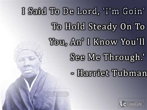 i am harriet tubman ordinary change the world books abolitionist harriet tubman top best quotes with pictures