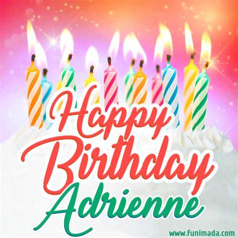 happy birthday gif  adrienne  birthday cake  lit