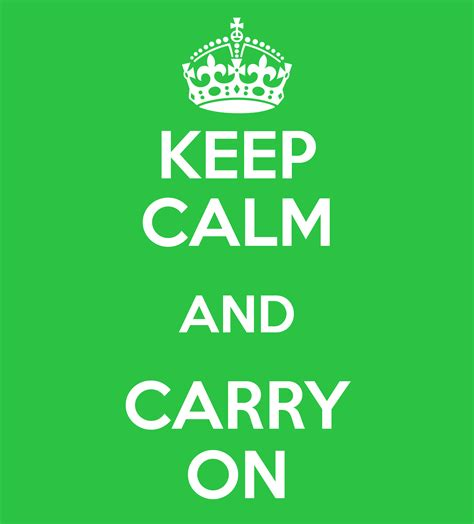 keep calm and carry keep calm and carry on poster lvale keep calm o matic