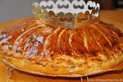 kuchen mit bittermandelaroma galette des rois rezept franz 246 sisch kochen