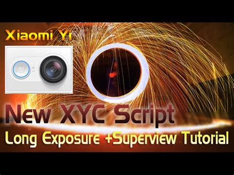tutorial xiaomi yi long exposure xiaomi yi long exposure tutorial doovi
