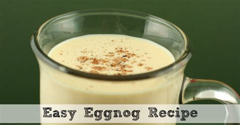 easy eggnog recipe moms need to know