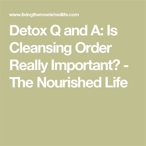 Http Www Livingthenourishedlife Detox Q Is Cleansing Order Really by 24 Best Projects To Try Images On Diy