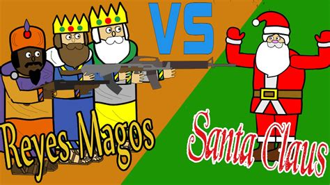 imagenes de los reyes magos y santa clos reyes magos vs santa claus especial navide 241 o youtube
