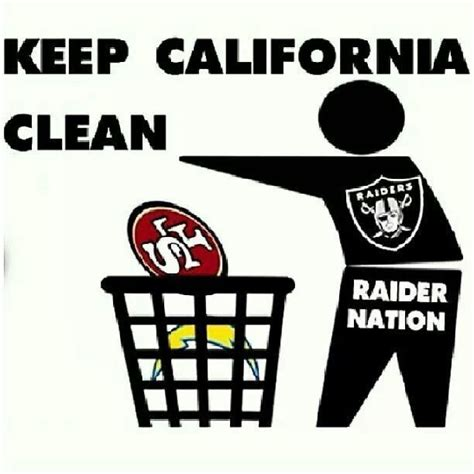 Raider Nation Memes - take out the trash forever raiders pinterest