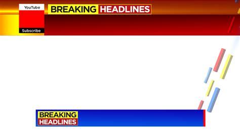 breaking news  breaking headlines png
