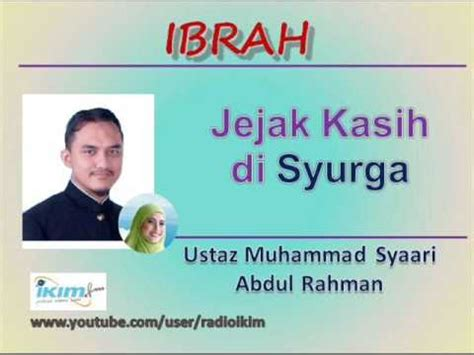 Jejak Muhammad ustaz muhammad syaari abdul rahman jejak kasih di syurga