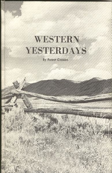 the journal of jacob fowler narrating an adventure from arkansas through the indian territory oklahoma kansas colorado and new mexico to the grande norte 1821 22 classic reprint books western yesterdays volume ii by forest crossen
