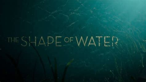 what is on at the movies the shape of water by sally hawkins the shape of water trailer box office buz