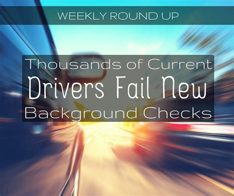 Uber Background Check Fail Thousands Of Current Uber Lyft Drivers Fail New Background Checks