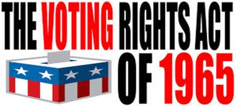 Section 5 Of Voting Rights Act by Section 4 Of The Voting Rights Act 28 Images National