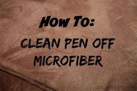 how to get pen out of couch pens cleanses and microfiber couch on pinterest