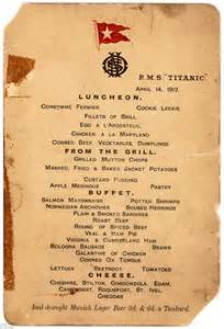 titanic menu titanic s last lunch menu which was saved by a fleeing class passenger sells for 163 58k