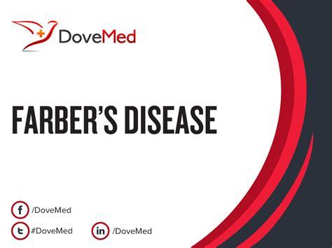 farbers disease farber s disease
