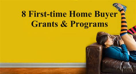 8 time home buyer grants and programs the lenders
