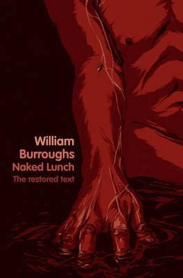 Lunch The Restored Text lunch william s burroughs 9780007341900