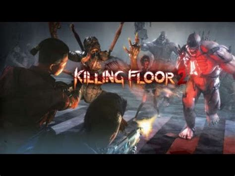 killing floor 2 support class gameplay youtube