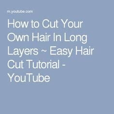 How To Cut Your Own Hair 5 Hot Tips | 1000 ideas about cut own hair on pinterest cut your own
