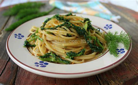 come cucinare i finocchietti selvatici spaghetti al finocchietto selvatico e bottarga primo