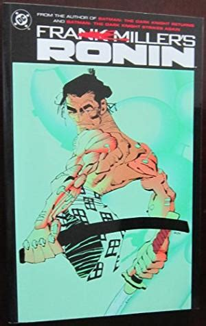 Ronin The Deluxe Edition By Frank Miller Graphic Novel Ebook 9780930289218 frank miller s ronin abebooks frank miller 0930289218