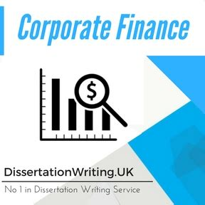 finance dissertation corporate finance dissertation writing service and