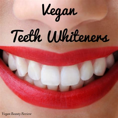 vegan teeth whitening products vegan beauty review