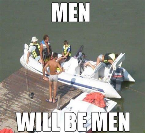speedboat meme men will be men lol funny memes pinterest memes
