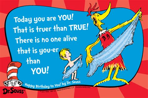 Dr Seuss Happy Birthday To You Quotes 25 Meaningful Dr Seuss Quotes