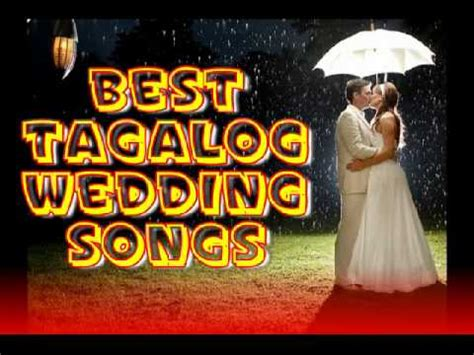 best tagalog wedding songs non stop songs - Wedding Song Tagalog