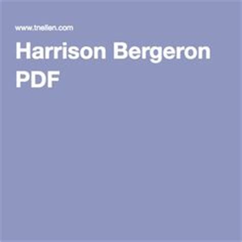 themes of harrison bergeron story success criteria essential questions and that day on